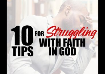 10 Tips for Struggling with Faith in God | Dr. E. Dewey Smith